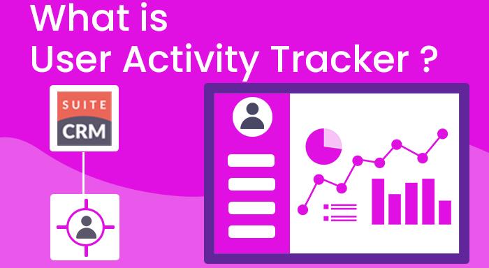 SuiteCRM User activity tracker